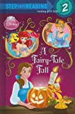 A Fairy-Tale Fall (Step Into Reading - Level 2 - Library)