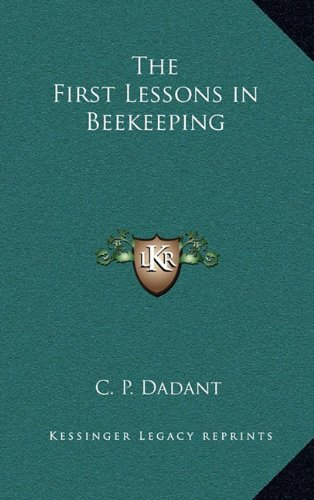The First Lessons in Beekeeping
