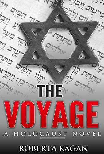 the-voyage-a-historical-novel-set-during-the-holocaust-inspired-by-real-events-english-edition
