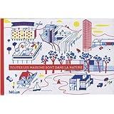 Toutes les maisons sont dans la nature de Didier Cornille ( 5 avril 2012 )