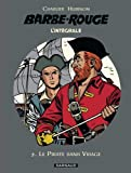 Barbe-Rouge - Intégrales - tome 5 - Le Pirate sans visage