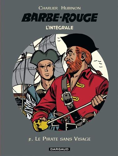 Barbe Rouge, Intégrale Tome 5 : Le Pirate sans Visage -
