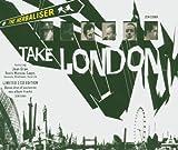 Songtexte von The Herbaliser - Take London