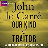 Our Kind of Traitor (BBC Audio)