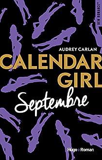 Calendar Girl, tome 9 : Septembre par Carlan