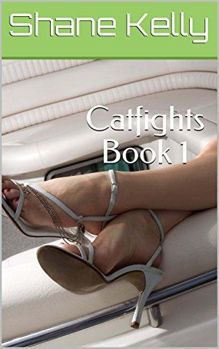 Catfights Book 1 (English Edition) por Shane Kelly