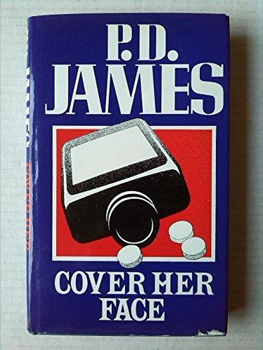 Cover Her Face (Fingerprint Books) by P.D. James (1976-08-01)