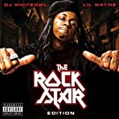 The Rock Star Edition: Mixed By DJ Whiteowl/Parental Advisory