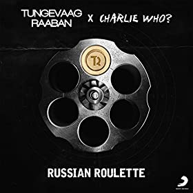 Tungevaag and Raaban-Russian roulette(Original mix)