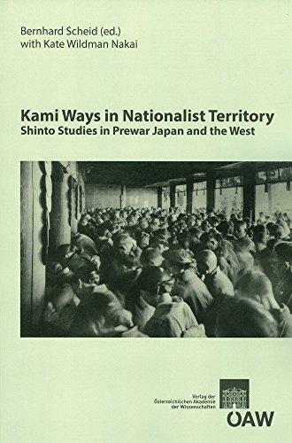 kami-ways-in-nationalist-territory-shinto-studies-in-prewar-japan-and-the-west-osterreichische-akademie-der-wissenschaften-philosophisch-historische-zur-kultur-und-geistesgeschichte-asiens-by-bernhard-scheid-2013-06-05