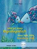 Schlaf gut, kleiner Regenbogenfisch: Sleep Tight, Little Rainbow Fish / Kinderbuch Deutsch-Englisch mit MP3-Hörbuch zum Herunterladen