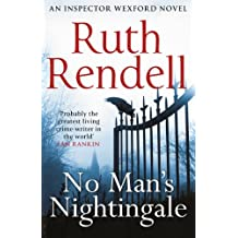 No Man's Nightingale: (A Wexford Case) (Inspector Wexford series Book 24)