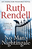 No Man's Nightingale: (A Wexford Case)