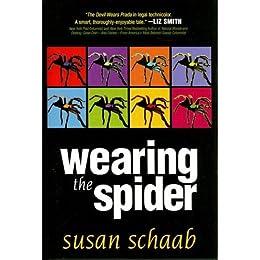 Wearing the Spider (A Suspense Novel) (Legal Thriller) (Thriller) (English Edition) di [Schaab, Susan]