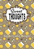 Notizbuch Sweet Thoughts: Süßes Notizbuch für fleißige Bienchen