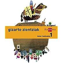 Gizarte zientziak. Lehen Hezkuntza 1. Bizigarri - 9788498553055