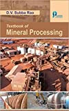 Textbook of Mineral Processing