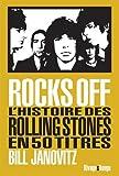 Rocks Off - L'histoire des Rolling Stones en 50 titres