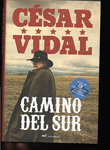 Camino del Sur with CD (Audio) por Cesar Vidal