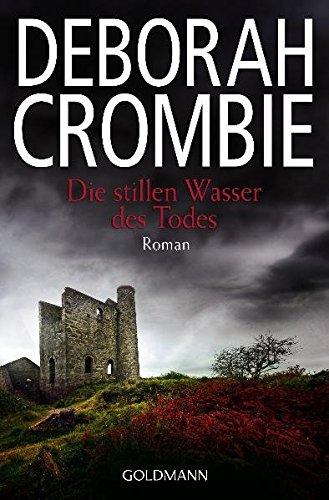 Die stillen Wasser des Todes: Band 14 - Roman (Die Kincaid-James-Romane, Band...