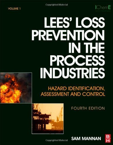 Lees' Loss Prevention in the Process Industries: Hazard Identification, Assessment and Control (3 Volumes), 4th Edition by Sam MANNAN (2012-08-17)