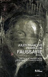 Faussaire par Jules François Ferrillon