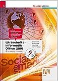 Wirtschaftsinformatik IV/V HAK, Office 2016 inkl. Übungs-CD-ROM