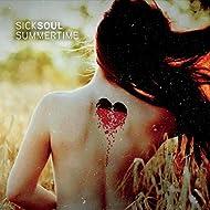 Sick Soul Summertime