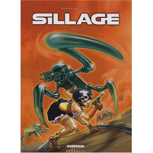 Sillage, Tome 6 : Artifices