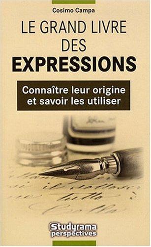 Grand Livre des Expressions (le)
