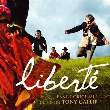 Liberté : bande originale du film de Tony Gatlif  