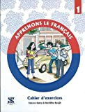 Apprenons Le Francais - 1: Educational Book