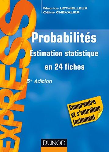 Probabilités - 5e éd - Estimation statistique en 24 fiches par Maurice Lethielleux