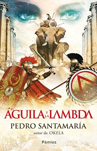 El águila y la lambda por Pedro Santamaría