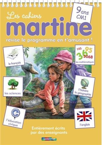 Les cahiers Martine CM1 : Revise le programme en t'amusant !