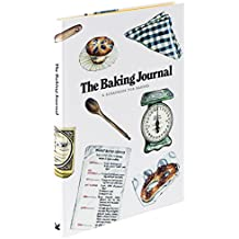 The Baking Journal : A Scrapbook for Bakers