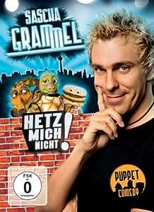 Sascha Grammel: Hetz mich nicht! [2 DVDs]