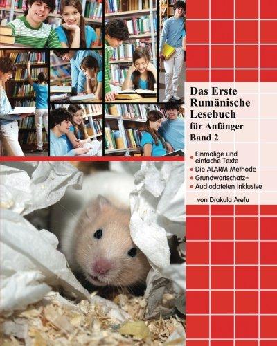 Das Erste Rumänische Lesebuch für Anfänger, Band 2: Stufe A2 zweisprachig mit rumänisch-deutscher Übersetzung (Gestufte Rumänische Lesebücher)