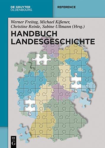 Handbuch Landesgeschichte (de Gruyter Reference) por Werner Freitag Gratis