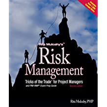 Rita Mulcahy's Risk Management Tricks of the Trade for Proje