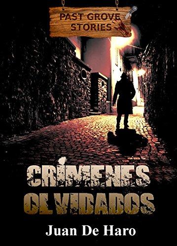 Crímenes olvidados por Juan De Haro