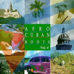 Afro Cuban Roots 4: Best by Beny More (1998-06-16)