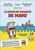 Le cahier de vacances de Manu