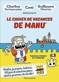 Le cahier de vacances de Manu par Guillaume Meurice