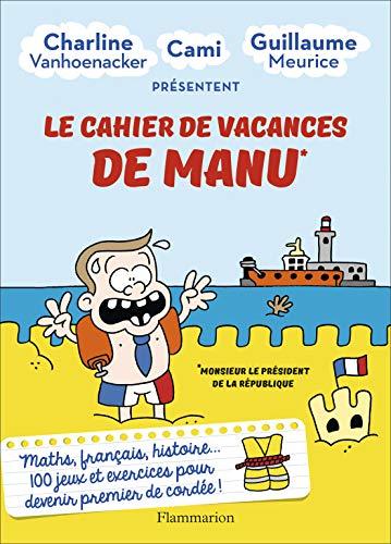 Le cahier de vacances de Manu par Guillaume Meurice, Charline Vanhoenacker