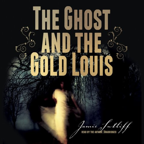 The Ghost and the Gold Louis  Audiolibri