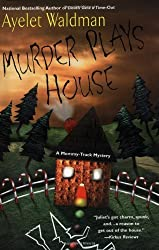 Murder Plays House (Mommy-Track Mysteries) by Ayelet Waldman (2004-07-06)