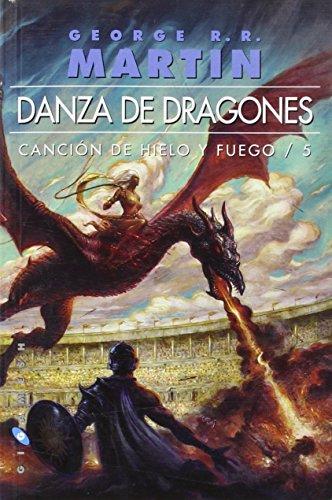 Danza de dragones (Omnium): Canción de hielo y fuego/5 (Gigamesh Omnium) por George R. R. Martin