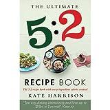 Ultimate 5 2 Diet Recipe Book