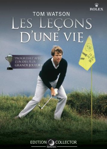 Golf DVD - Tom Watson - Les Leçons d'une Vie (Edition Collector)